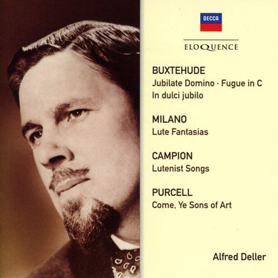 ALFRED DELLER: CAMPION, PURCELL, BUXTEHUDE
