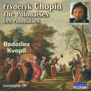 CHOPIN: THE POLONAISES - KVAPIL