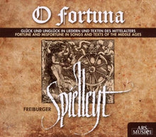 Load image into Gallery viewer, O Fortuna - Fortune & Misfortune In Songs & Texts Of The Middle Ages - FREIBERGER SPIELLEYT