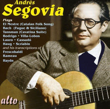 Load image into Gallery viewer, SEGOVIA PLAYS LO MESTRE; BACH; HAYDN & RAMEAU