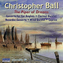 Load image into Gallery viewer, BALL: PIPER OF DREAMS (MUSIC FOR WINDS) - EMERALD CONCERT ORCHESTRA, BALL
