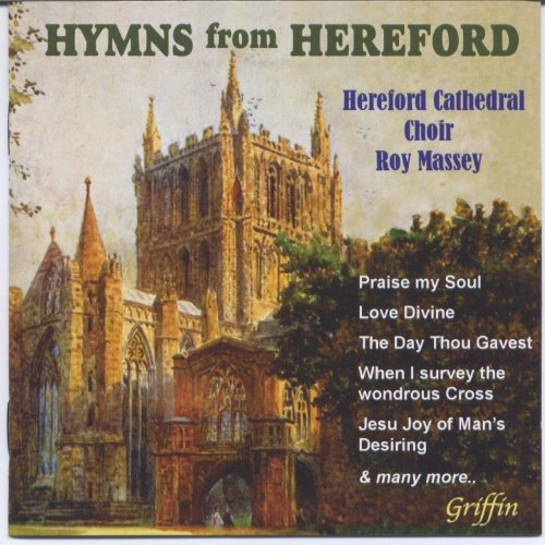 HYMNS FROM HEREFORD - CHOIR OF HEREFORD CATHEDRAL