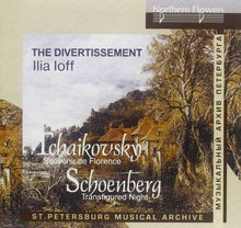 Load image into Gallery viewer, SCHOENBERG: TRANSFIGURED NIGHT; TCHAIKOVSKY: SOUVENIR DE FLORENCE - THE DIVERTISSEMENT