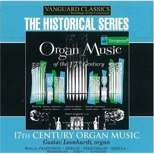 ORGAN MUSIC OF THE 17TH CENTURY - GUSTAV LEONHARDT