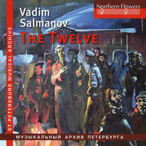 SALMANOV: THE TWELVE; BIG CITY LIGHTS - LENINGRAD PHILHARMONIC ORCHESTRA