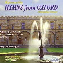 "Load image into Gallery viewer, FAVOURITE HYMNS FROM OXFORD ""AMAZING GRACE"" - CHRIST CHURCH CATHEDRAL CHOIR, DARLINGTON"