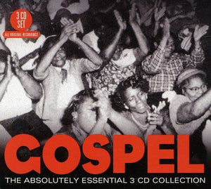 GOSPEL: The Absolutely Essential 3 CD Collection