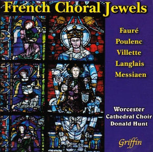 FRENCH CHORAL JEWELS - WORCESTER CATHEDRAL CHOIR, DONALD HUNT