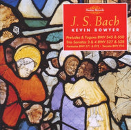 Bach: The Works for Organ, Volume 12 - Kevin Bowyer (2 CDs)