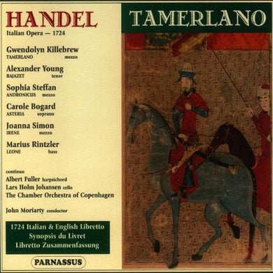 HANDEL: TAMERLANO - KILLEBREW, YOUNG, BOGARD, MORIARTY (3 CDs)
