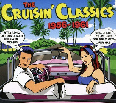 CRUISIN' CLASSICS 1956-1961: Clovers, Buddy Holly, Marcels, Duals, Jimmy McCracklin, Kodaks and More (3 CDs)