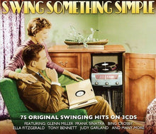 Load image into Gallery viewer, SWING SOMETHING SIMPLE: 75 SWINGING HITS (3 CDS)