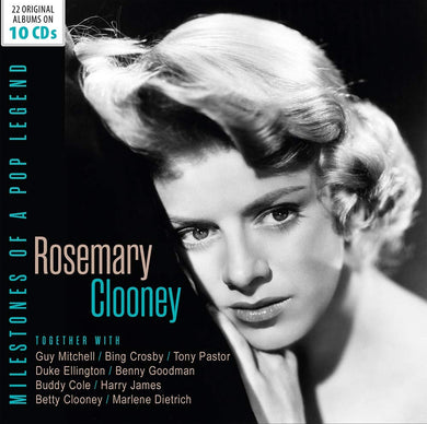 ROSEMARY CLOONEY: MILESTONES OF A POP LEGEND (10 CDS)