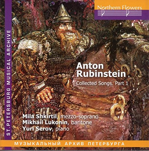 RUBINSTEIN, ANTON: COLLECTED SONGS, VOLUME 1