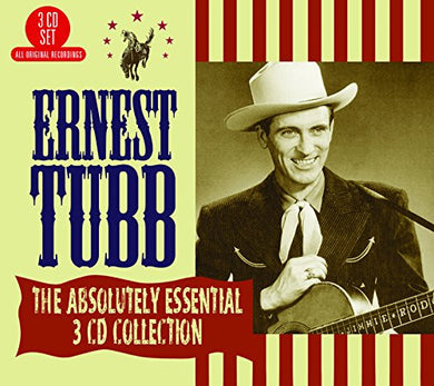 ERNEST TUBB: The Absolutely Essential Collection (3 CDs)