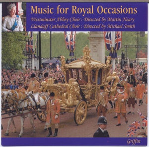 MUSIC FOR ROYAL OCCASIONS - WESTMINSTER ABBEY CHOIR