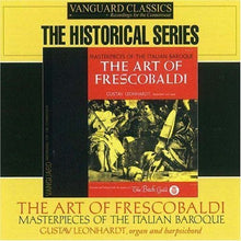 Load image into Gallery viewer, THE ART OF FRESCOBALDI: MUSIC FOR ORGAN & KEYBOARD - GUSTAV LEONHARDT