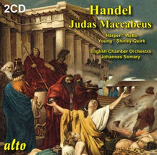 Load image into Gallery viewer, HANDEL: JUDAS MACCABEUS - WATTS, HARPER, ENGLISH CHAMBER ORCHESTRA (2 CDS)