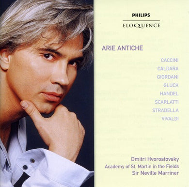 ARIE ANTICHE - HVOROSTOVSKY, ACADEMY OF ST. MARTIN IN THE FIELDS