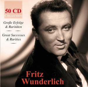 FRITZ WUNDERLICH - GREAT SUCCESSES AND RARITIES (50 CDS)