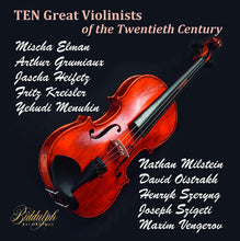 Load image into Gallery viewer, TEN GREAT VIOLINISTS OF THE 20TH CENTURY (10 CDS)