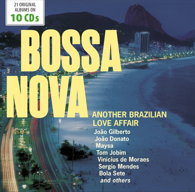 BOSSA NOVA - ANOTHER BRAZILIAN LOVE AFFAIR (10 CDS)