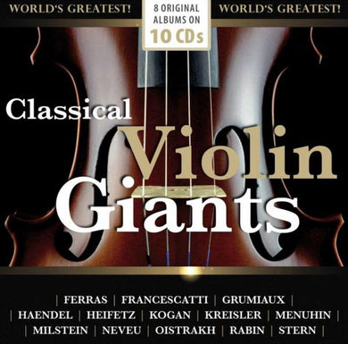 CLASSICAL VIOLIN GIANTS (10 CDS)