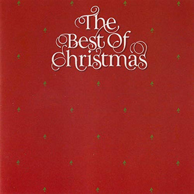 BEST OF CHRISTMAS: Nat King Cole, Dean Martin, Wayne Newton, Al Martino, Roger Whittaker