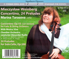 Load image into Gallery viewer, WEINBERG: CONCERTINO FOR CELLO, OP. 43; 24 PRELUDES, OP.100 - TARASOVA
