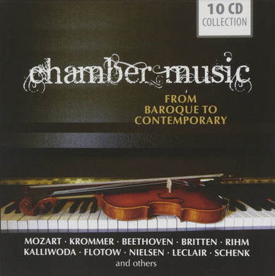 CHAMBER MUSIC FROM BAROQUE TO CONTEMPORARY: Mozart, Krommer, Beethoven (10 CDS)