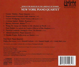 SONGS FOR MAHLER IN THE ABSENCE OF WORDS - NEW YORK PIANO QUARTET