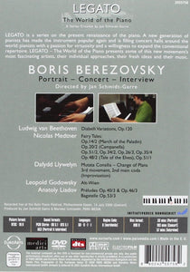 LEGATO: WORLD OF THE PIANO, VOLUME 1 - BORIS BEREZOVSKY (DVD)
