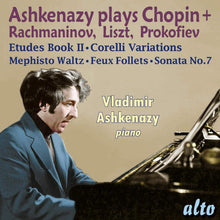 Load image into Gallery viewer, ASHKENAZY PLAYS CHOPIN, RACHMANINOV, LISZT & PROKOFIEV