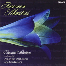 Load image into Gallery viewer, American Maestros - Classical Selections Performed by American Conductors and Orchestras (2 CDs)