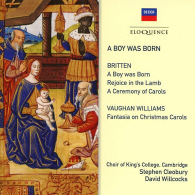 A BOY WAS BORN: MUSIC BY BRITTEN & VAUGHAN WILLIAMS FOR CHRISTMAS SEASON - CHOIR OF KING'S COLLEGE, CAMBRIDGE