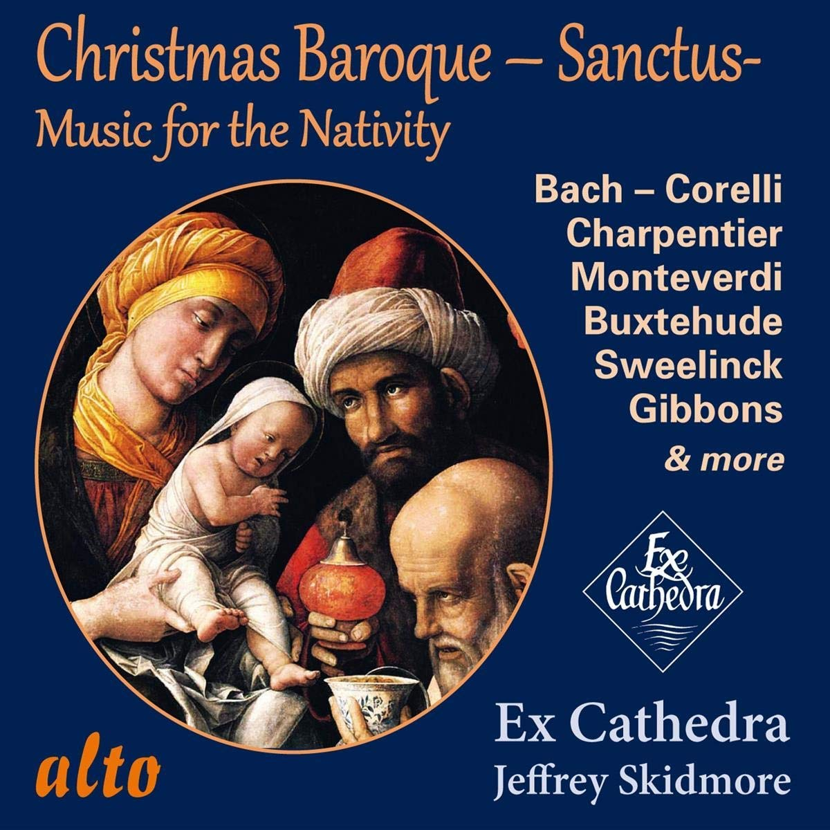 CHRISTMAS BAROQUE SANCTUS: MUSIC FOR THE NATIVITY - EX CATHEDRA
