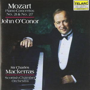 Mozart: Piano Concertos No. 21 & No. 27 - JOHN O'CONOR, SIR CHARLES MACKERRAS & SCOTTISH CHAMBER ORCHESTRA