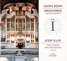Load image into Gallery viewer, BOHM: ORGAN WORKS, VOL. 1 - SLUYS