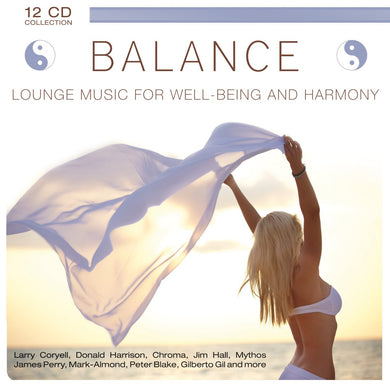 BALANCE: LOUNGE MUSIC FOR WELL-BEING AND HARMONY (12 CDS)