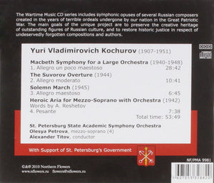 WARTIME MUSIC, VOLUME 11 - KOCHUROV: HEROIC ARIA, MACBETH SYMPHONY, SOLEMN MARCH, SUROVOV OVERTURE