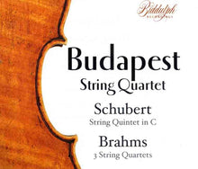 Load image into Gallery viewer, BUDAPEST STRING QUARTET PLAYS BRAHMS & SCHUBERT (2 CDS)