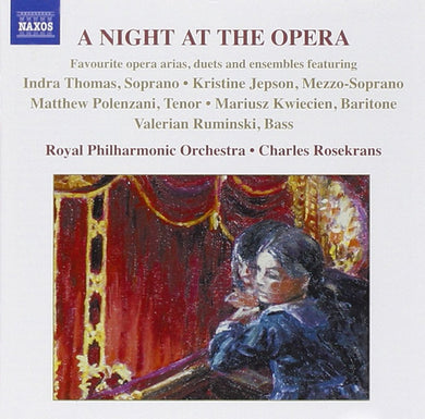 A NIGHT AT THE OPERA: Royal Philharmonic Orchestra, Charles Rosekrans