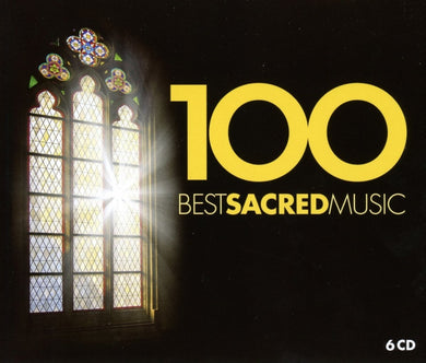 100 BEST SACRED MUSIC (6 CDS)