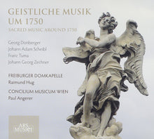Load image into Gallery viewer, SACRED MUSIC AROUND 1750 (GEISTLICHE MUSIK UM 1750):  FREIBURGER DOMKAPELLE CONCILIUM MUSICUM WEIN