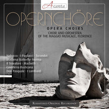 Load image into Gallery viewer, OPERA CHORUSES - CHOIR AND ORCHESTRA OF THE MAGGIO MUSICALE, FLORENCE