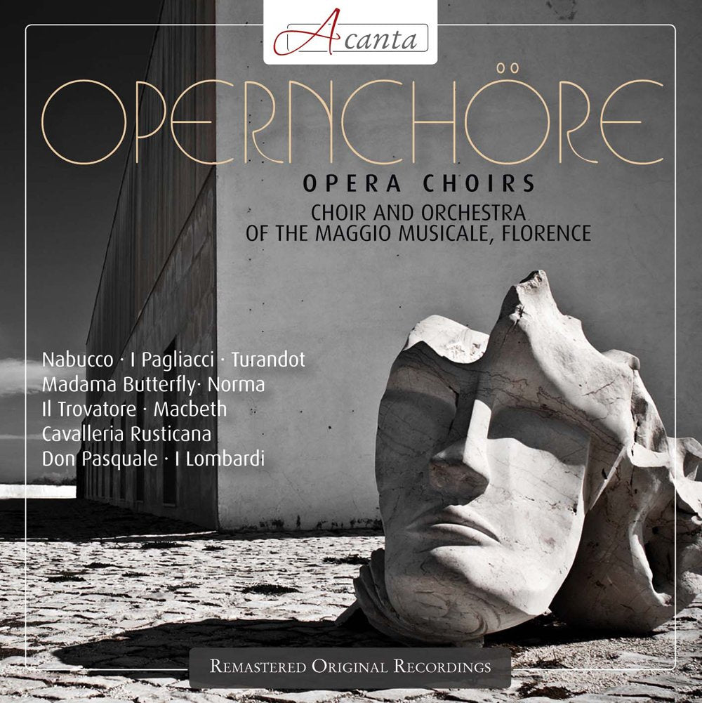 OPERA CHORUSES - CHOIR AND ORCHESTRA OF THE MAGGIO MUSICALE, FLORENCE
