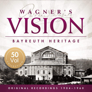 WAGNER'S VISION - RECORDINGS FROM BAYREUTH (50 CDs)