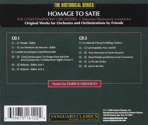 HOMAGE TO SATIE: THE ORCHESTRAL WORKS - ABRAVANEL, UTAH SYMPHONY (2 CDS)