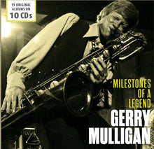 Load image into Gallery viewer, GERRY MULLIGAN: Milestones Of A Legend (10 CDS)