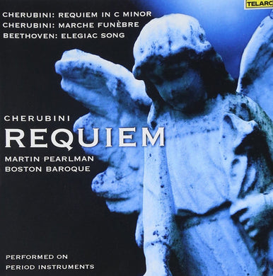 Cherubini: Requiem In C Minor - Martin Pearlman & Boston Baroque